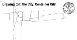 Container City SketchCrawl